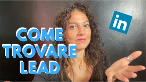 Come trovare lead qualificati su LinkedIn