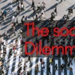 Social dilemma: vittime dei social