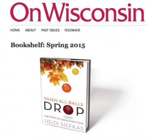 On_Wisconsin_Bookself_When_All_Balls_Drop_and_Author_Heidi_Siefkas