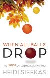 When All Balls Drop Book Download