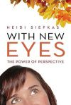 With New Eyes Book Download