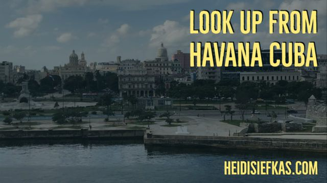 Look Up Mantra from Havana Cuba