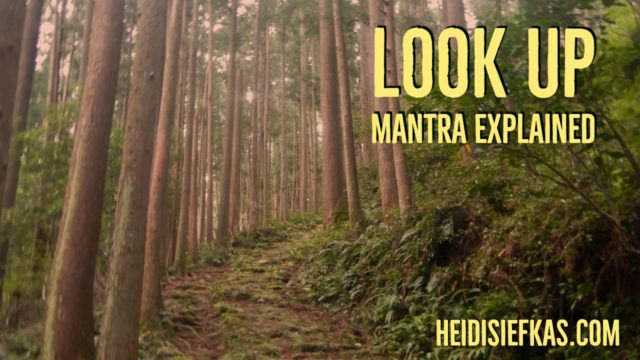 Look Up Mantra Explained