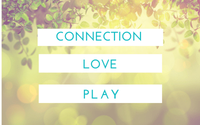 CONNECTION, LOVE, PLAY