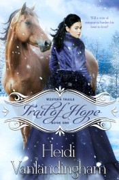 Trail of Hope, book 2