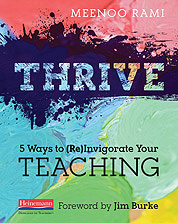 Meenoo Rami's Thrive: 5 Ways to (Re)Invigorate Your Teaching