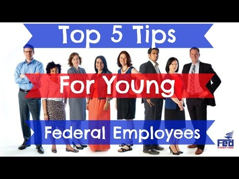 yt 9921 Top 5 Tips for Young Federal Employees - Top 5 Tips for Young Federal Employees