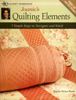 Joanie's Quilting Elements-Seven Simple steps to Navigate and Stitch Quilting Designs