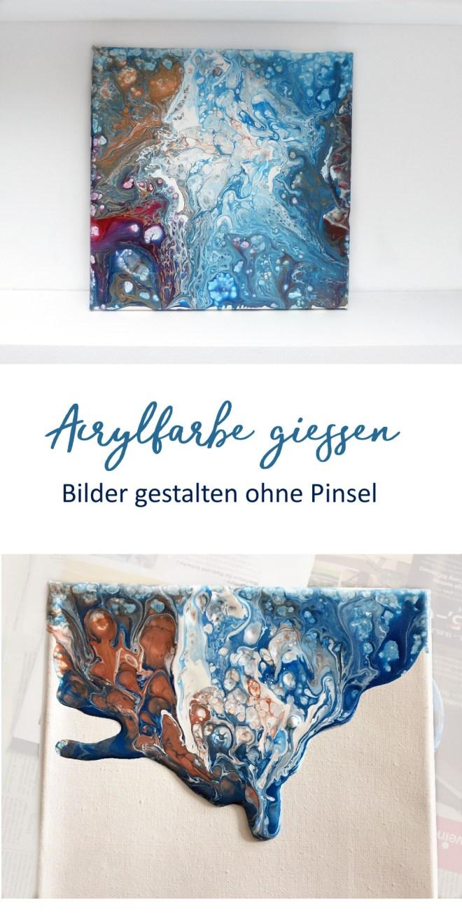 Anleitung fuer acrylic pouring - Bilder mit Giesstechnik gestalten