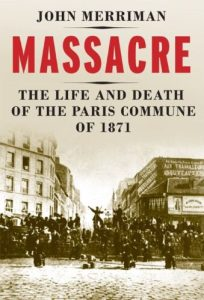 The Life and Death of the Paris Commune of 1871