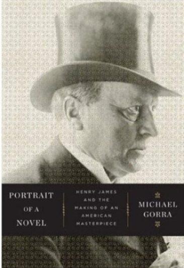 Portrait of A Novel by Michael Gorra