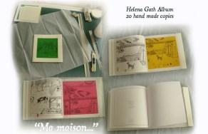 """""""Ma maison..."""" Helena Gath©2010 21x21cm, 20 exemplaires (épuisé)"""