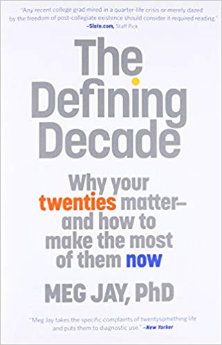 Defining Decade how to the make the most of your twenties