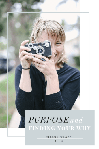 Finding Your Purpose and Why with NYC CT photographer Helena Woods