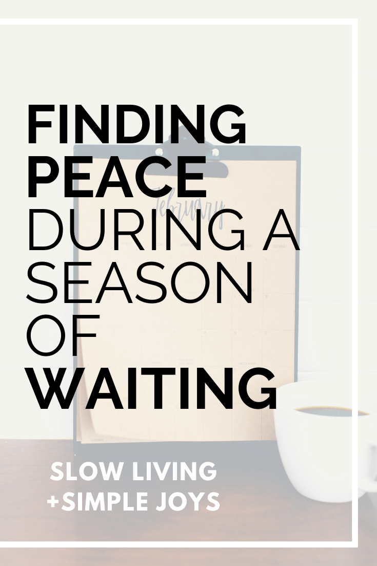 Peace during a season of waiting