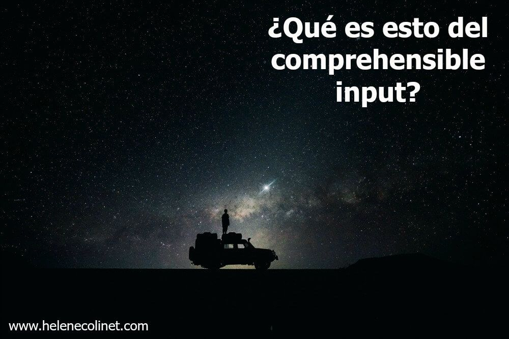comprehensible input españa