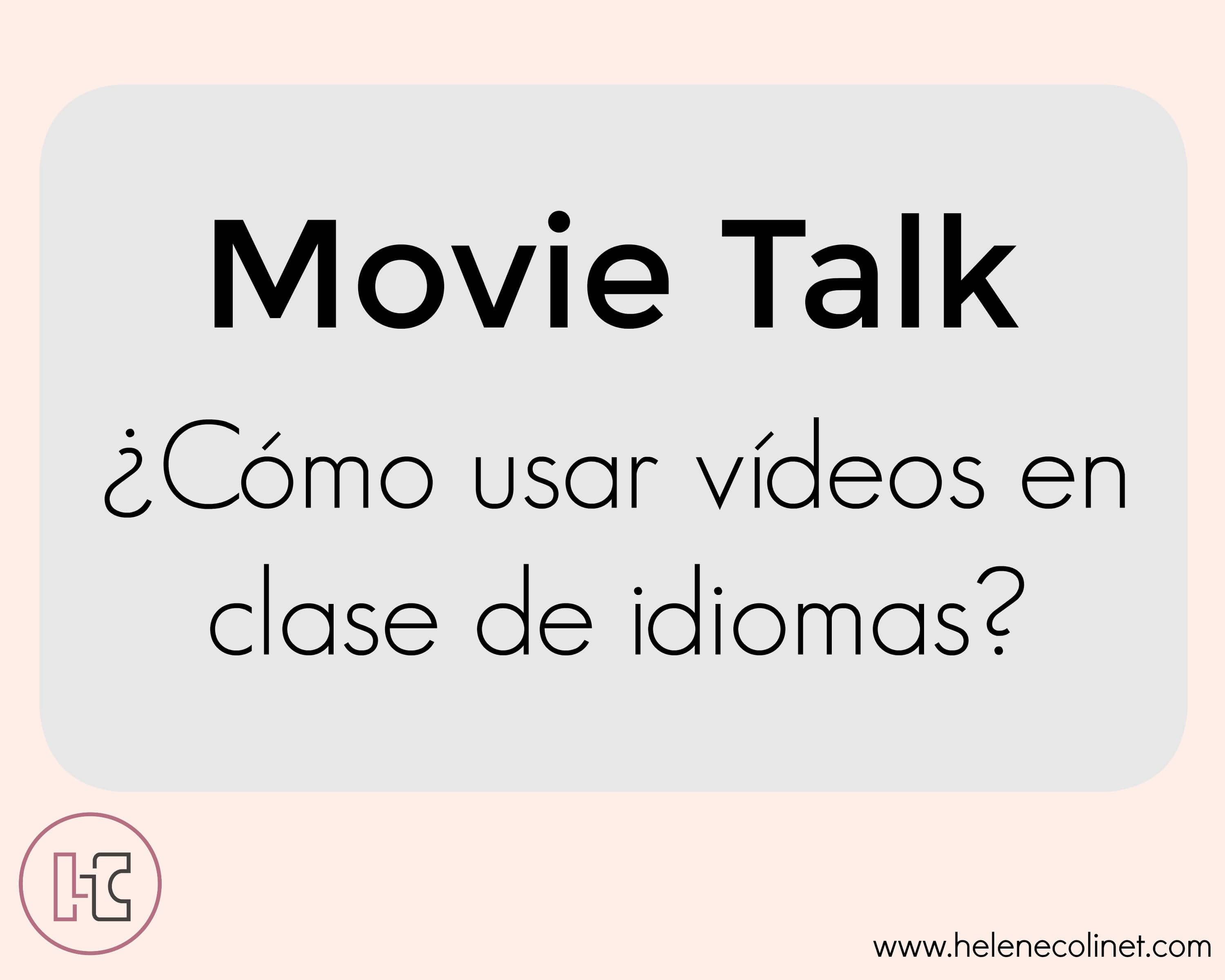movie talk tprs helene colinet profesor