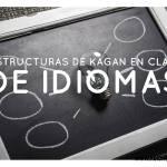 Trabajo cooperativo: estructuras de Kagan