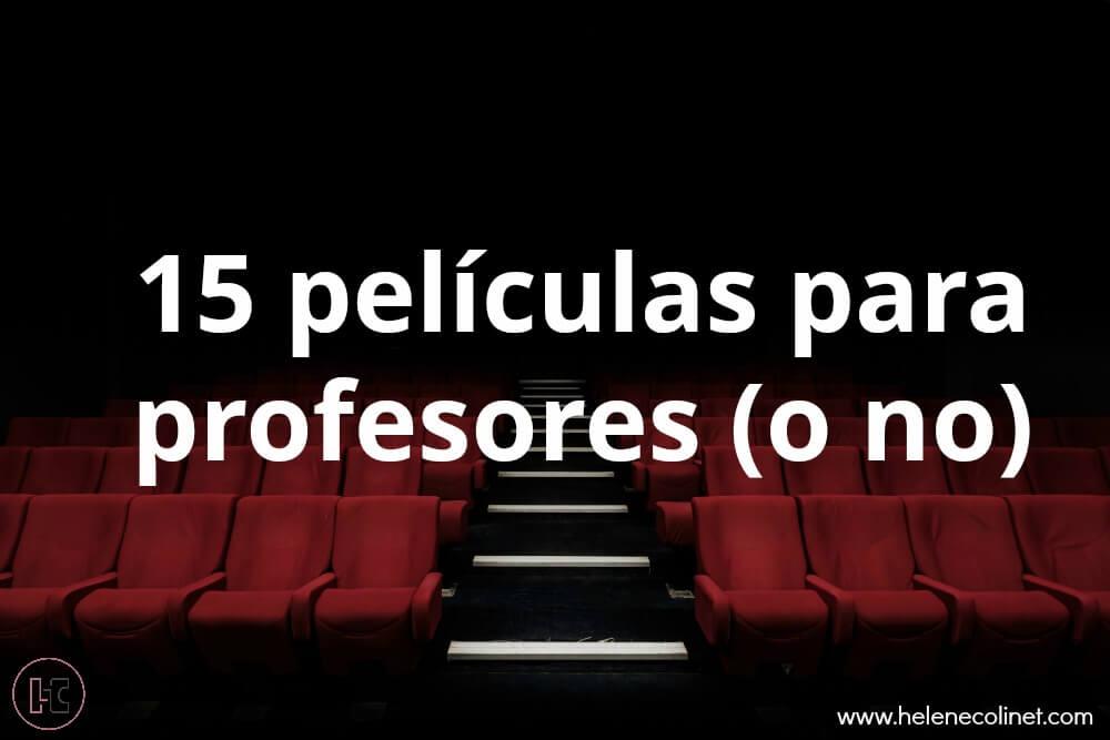 películas profesores helene colinet recursos idiomas tprs ci españa