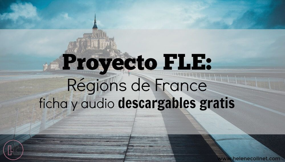regions de france helene colinet recursos profesores idiomas tprs ci españa