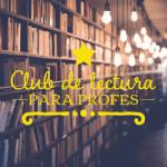 Club de lectura para profes