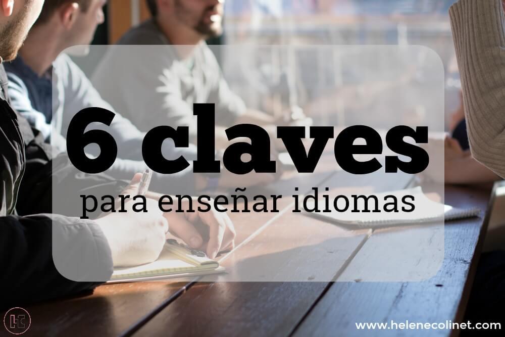 6 claves enseñar idiomas helene colinet tprs ci