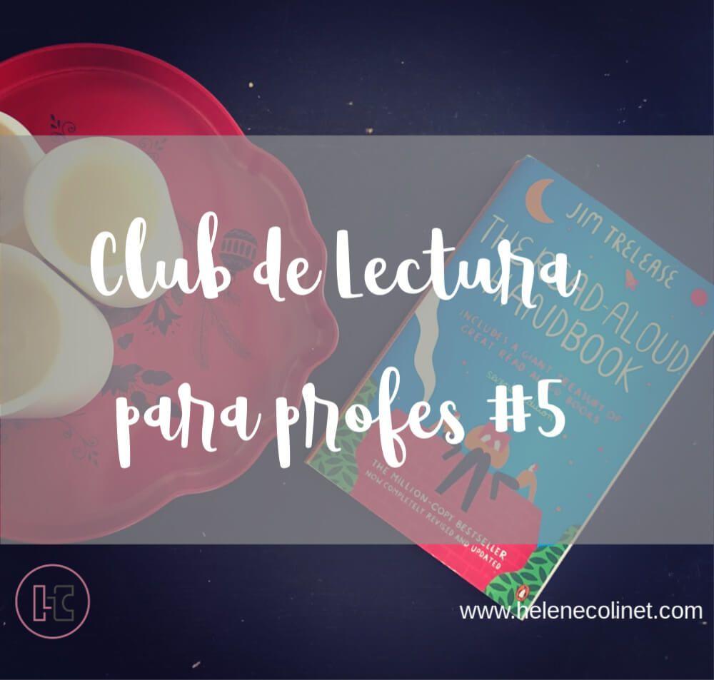 club lectura profe #5 helene colinet recursos profesores idiomas tprs ci