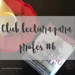 Club lectura para profes #6
