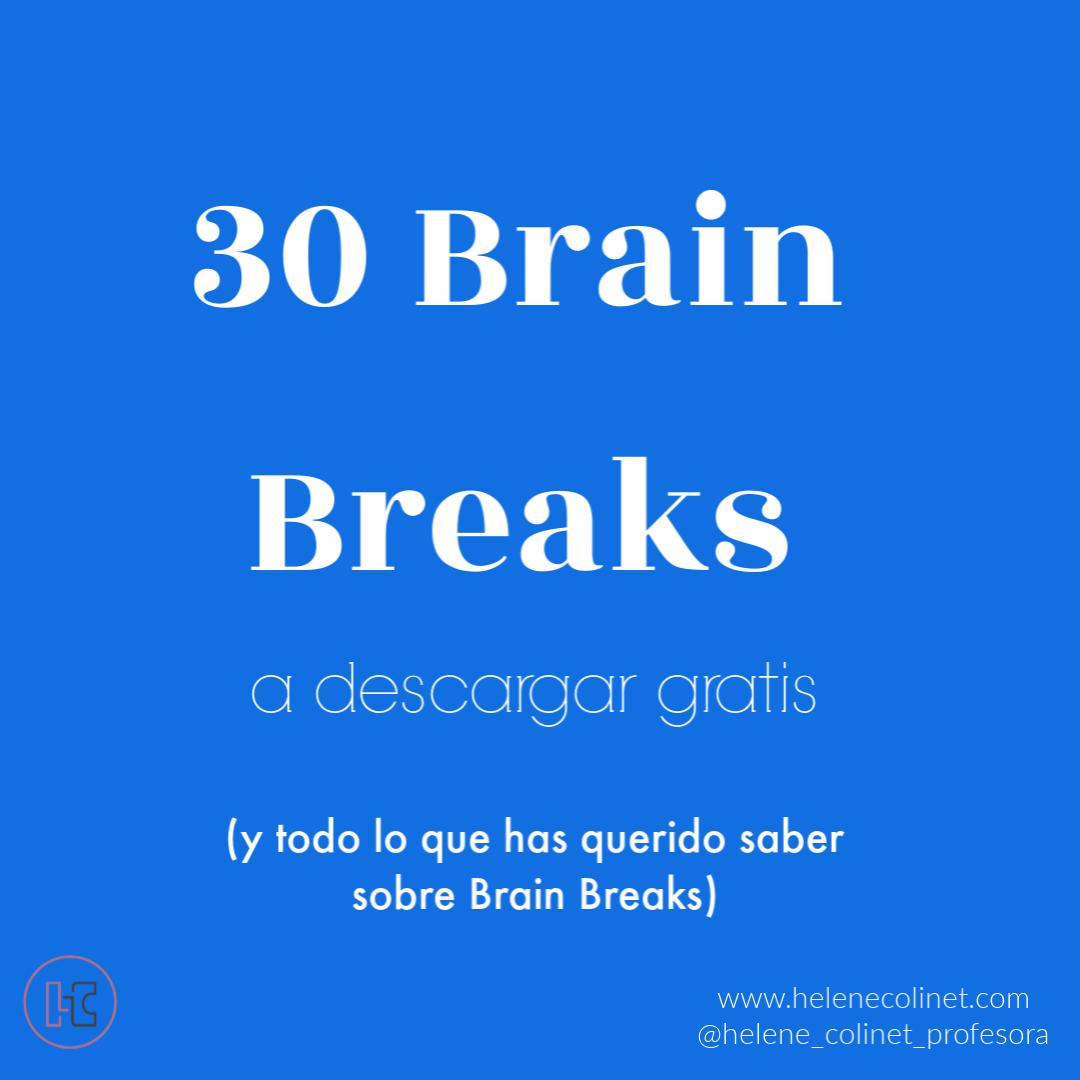 30 Brain Break helene colinet recursos profesores idiomas tprs ci
