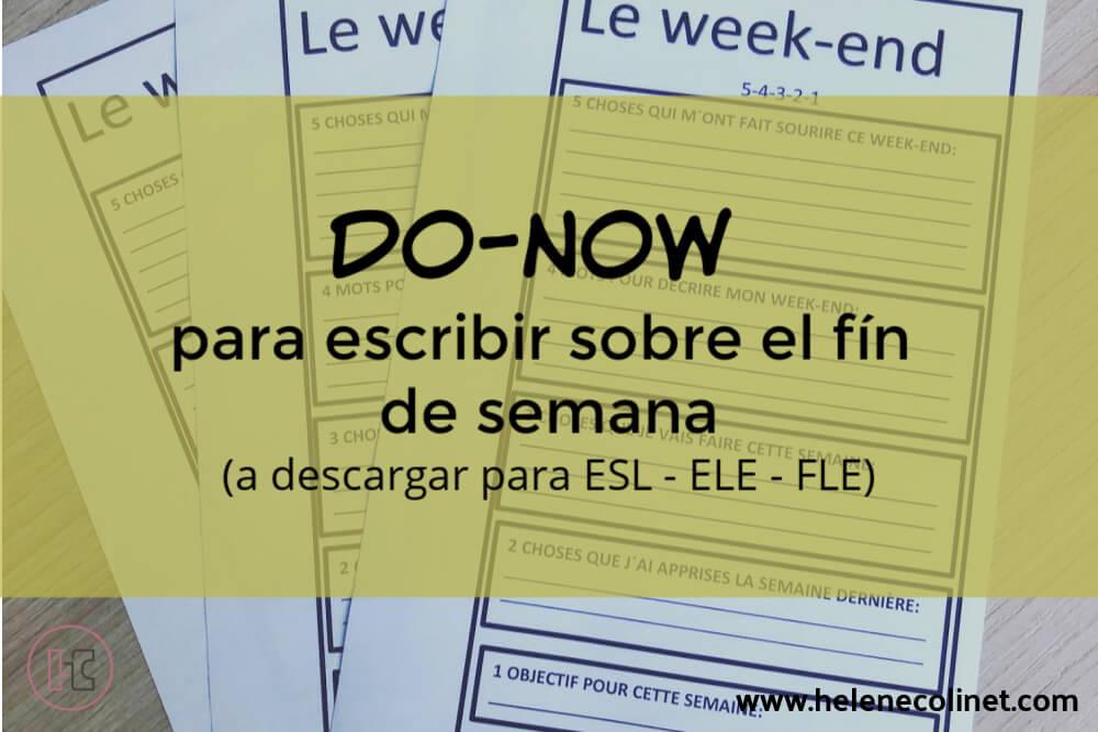 do now escribir fin de semana helene colinet tprs ci recursos profesores idiomas