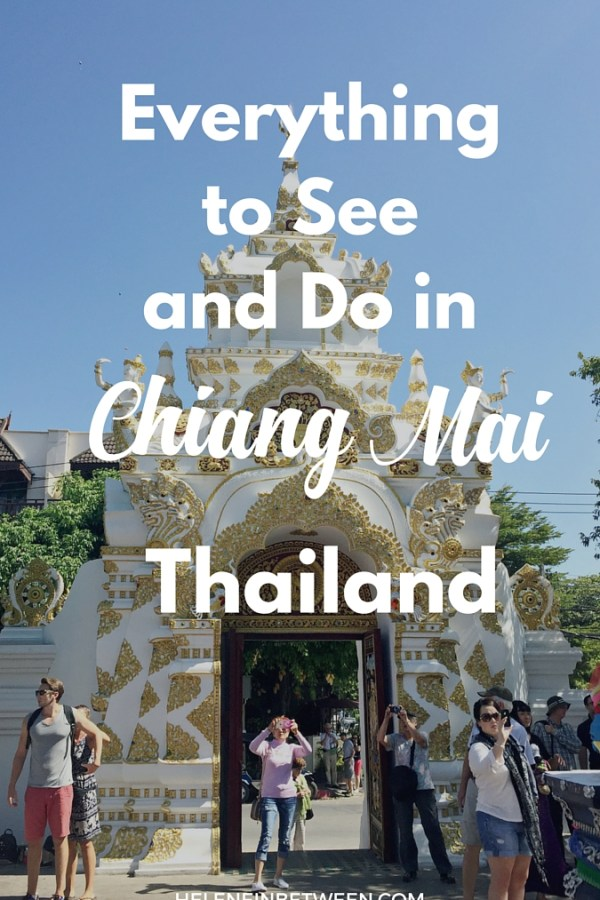 Everything To See and Do in Chiang Mai, Thailand