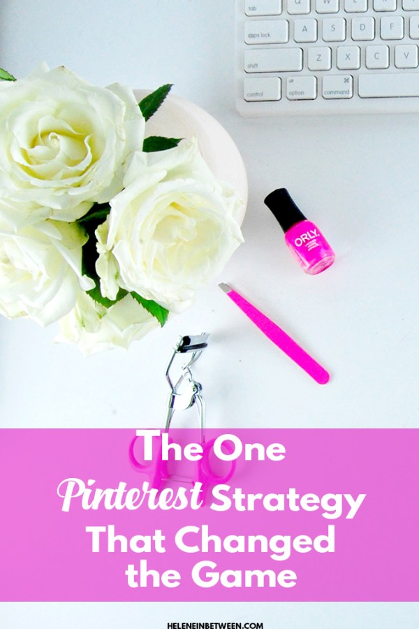 The ONE Pinterest Strategy That Changed The Game