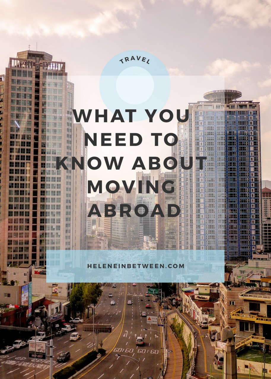 What You Need to Know About Moving Abroad