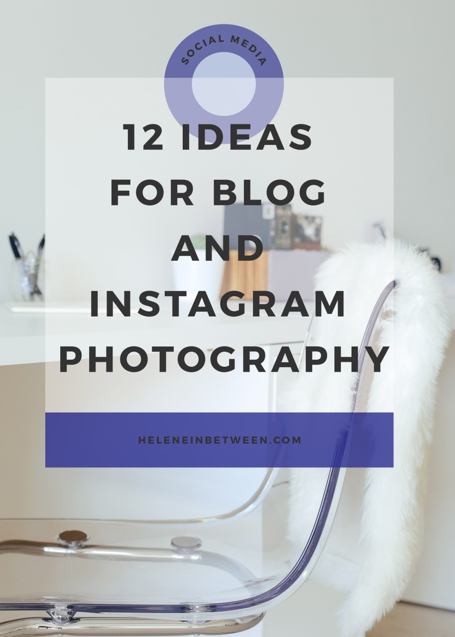 12-ideas-for-blog-and-instagram-photography