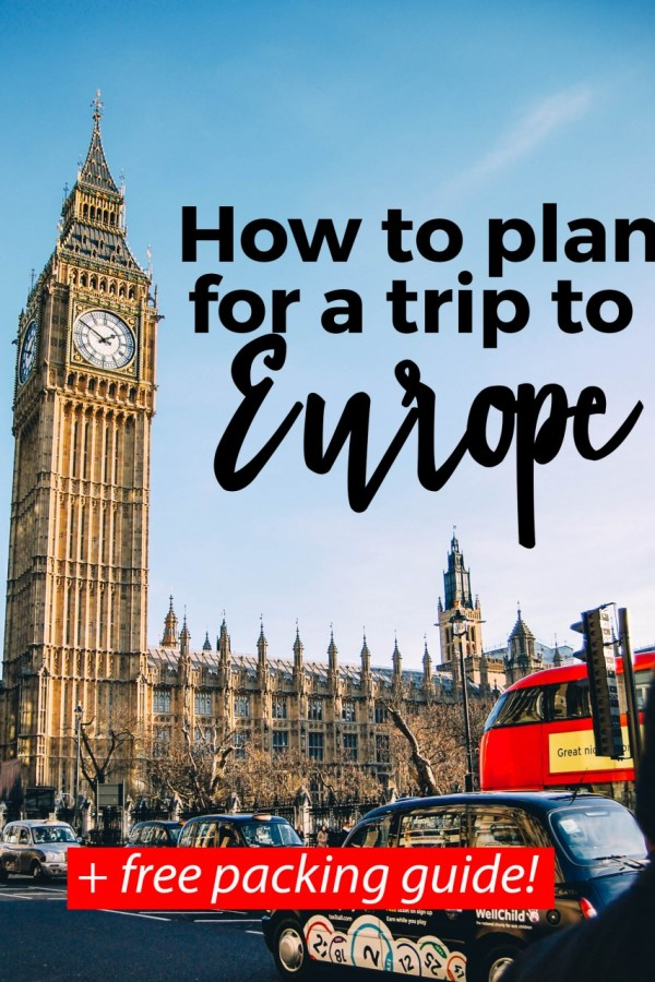 How to Plan for a Trip to Europe