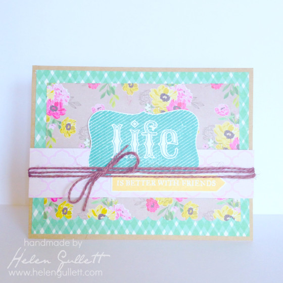 SEM June Card Sketch Challenge - Life Is Better With Friends by Helen Gullett #closetomyheart #ctmh #cardmaking #handmadecard