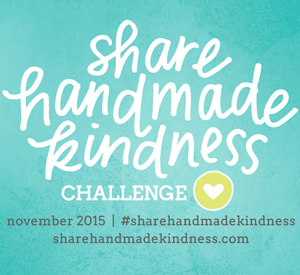 #sharehandmadekindness