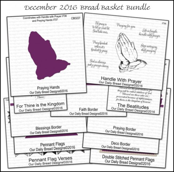 Our Daily Bread Designs - December Bread Basket Bundle