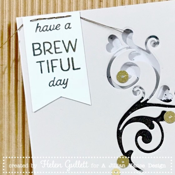 A Jillian Vance Design Have A BREWtiful Day Shaker Card