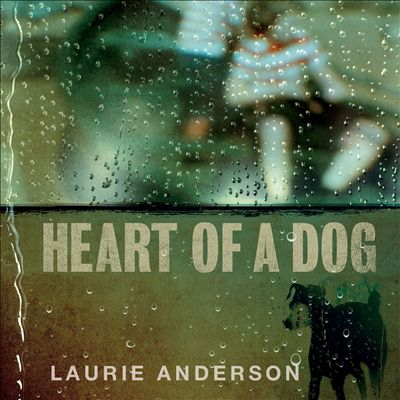 """Heart of a Dog"" sheds its own tears."