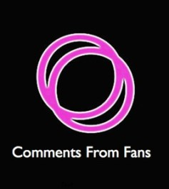 Comments from Fans