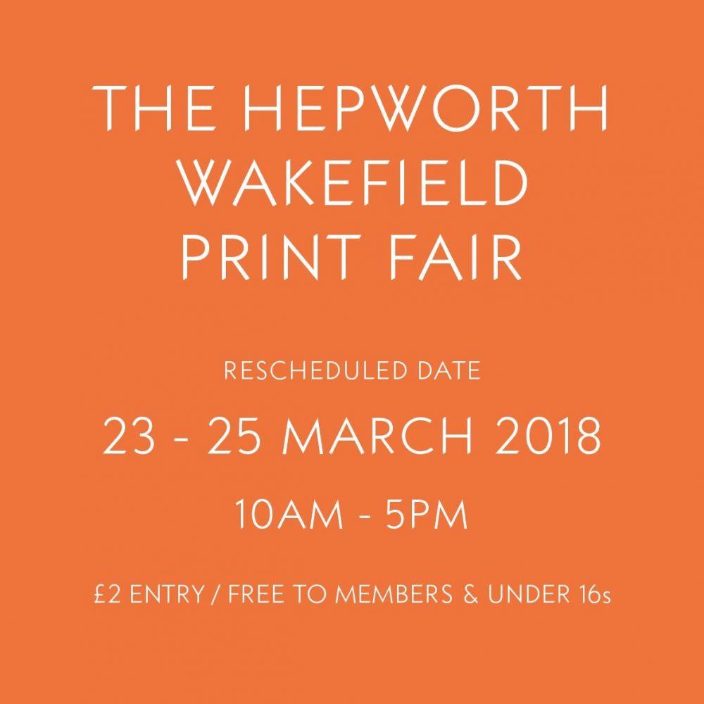 Rescheduled Hepworth Print Fair 23-25th March