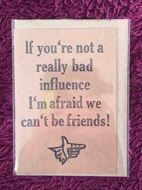 Letterpress Card – Bad Influence