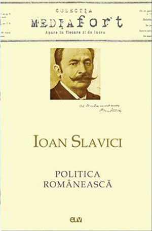 Ioan Slavici, Politica românească