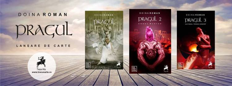 trilogia Pragul de Doina Roman