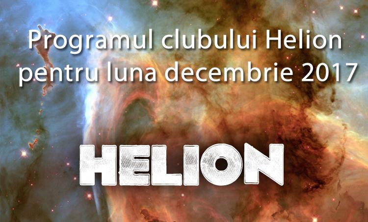 Programul clubului Helion pentru luna decembrie 2017