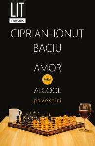 amor-fara-alcool-ciprian-ionut-baciu