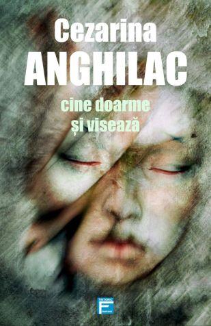 cezarina-anghilac-cine-doarme-si-viseaza