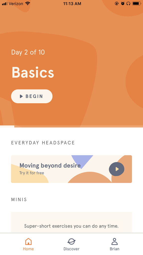 Headspace makes meditating easy by breaking it up into small, helpful sessions.