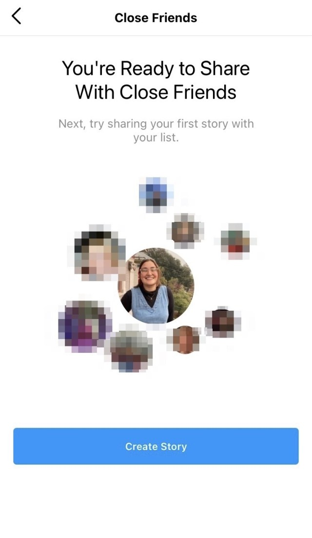 """Tap """"Create Story"""" to create your first close friends story."""